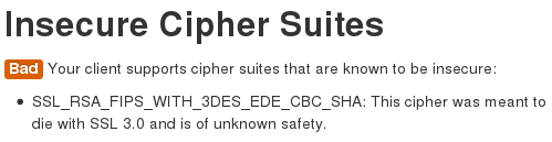 Firefox 26 supports cipher suites that are known to be insecure.
